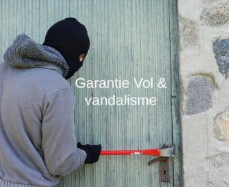 garantie vol et vandalisme definition